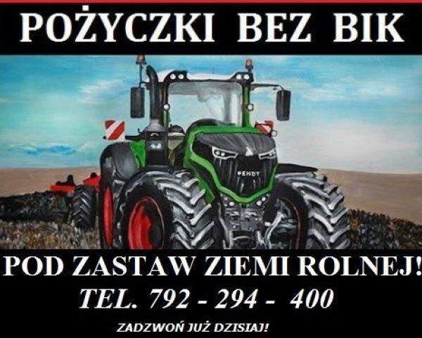 Atrakcyjne Pożyczki BEZ BIK Dla Rolników!